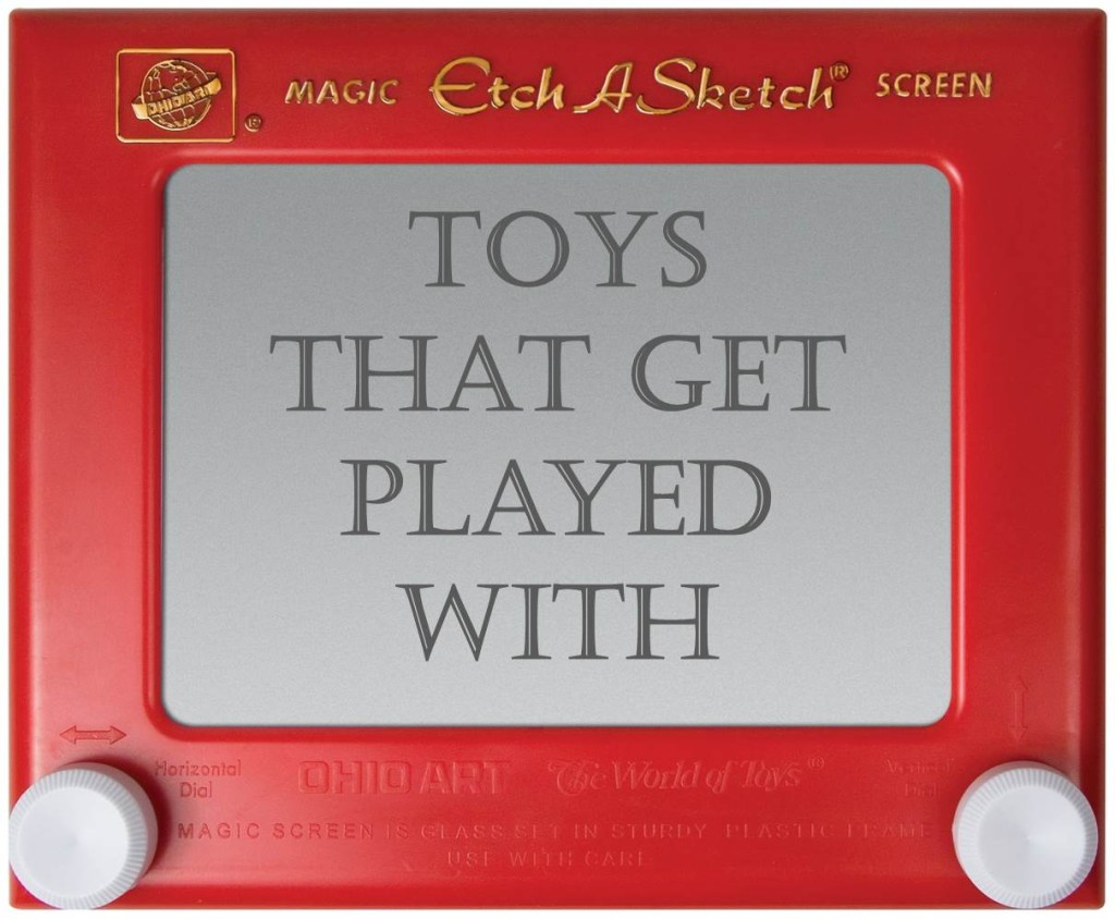toys that get played with
